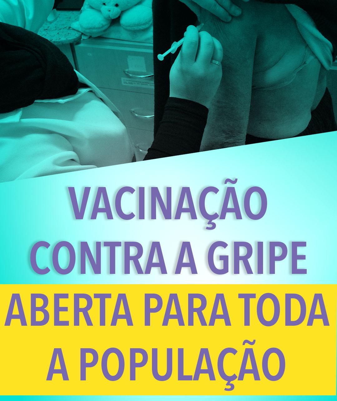 Vacinação contra a gripe para toda a população de ...